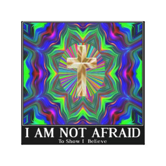 cross not afraid to show I believe art Gallery Wrap Canvas