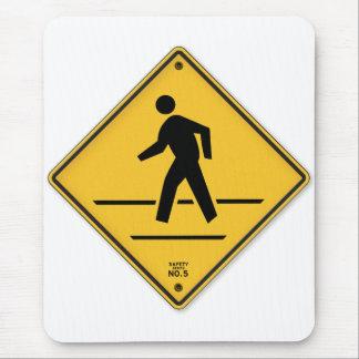 Crosswalk Sign Walk Don't Run Safety Walk Sign Mouse Pad