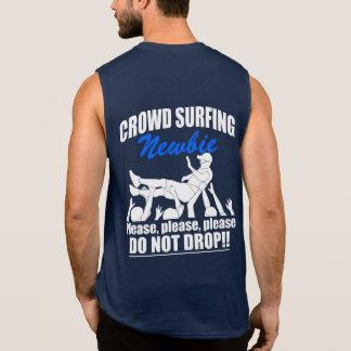 Crowd Surfing Newbie (wht) Sleeveless Shirt