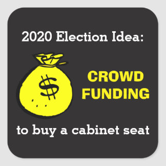 Crowdfunding Election Idea Square Sticker