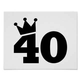 Crown 40th birthday poster