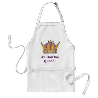 crown, All Hail the Queen ! Adult Apron