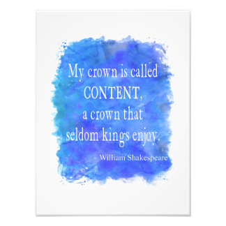 Crown Content Seldom Kings Enjoy Shakespeare Quote Photo Print
