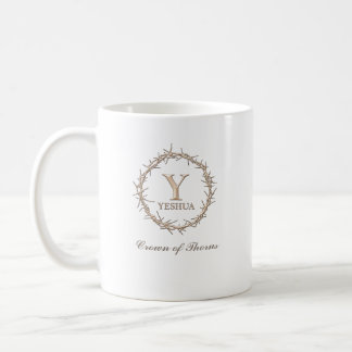CROWN OF THORNS Christian Coffee Mug