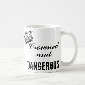 Crowned and Dangerous Basic White Mug