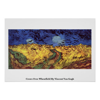 Crows Over Wheatfield By Vincent Van Gogh Poster