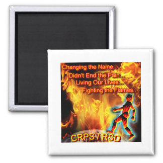 CRPS/RSD Living Our Lives, Fighting the Flames Magnet