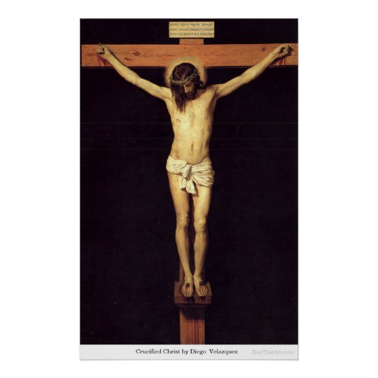 Crucified Christ by DiegoVelazquez Poster