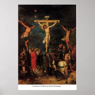 Crucifixion of Christ by Frans I Francken Poster