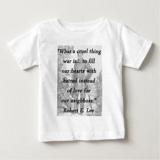 Cruel Thing - Robert E Lee Baby T-Shirt