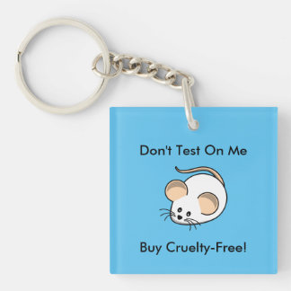 """""""Cruelty-Free Mouse"""" Single-Sided Square Acrylic Key Ring"""