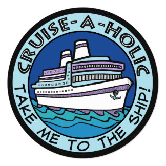 Cruise-A-Holic custom invitations