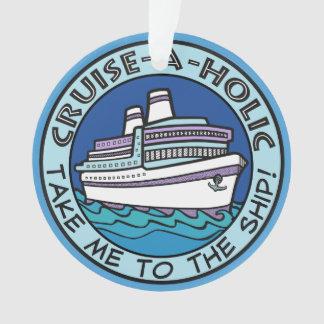 Cruise-A-Holic ornament