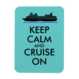 Cruise Magnet Keep Calm and Cruise On Ship Custom