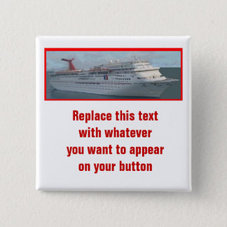 Cruise Ship Customizable Button-CIM1a 15 Cm Square Badge