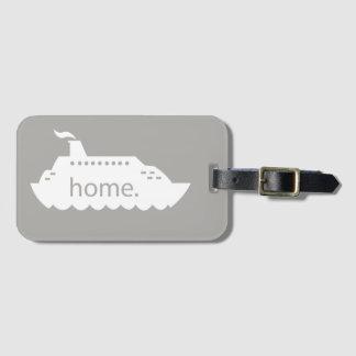 Cruise Ship Home - grey Luggage Tag