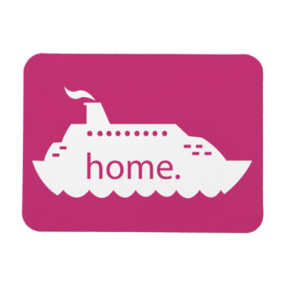 Cruise Ship Home - hot pink Magnet