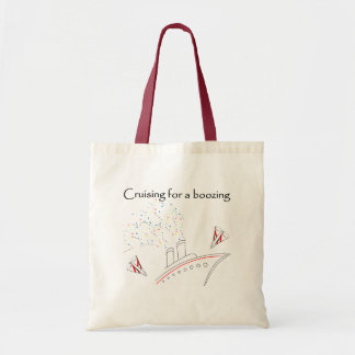 Cruising for a Boozing Budget Tote Bag