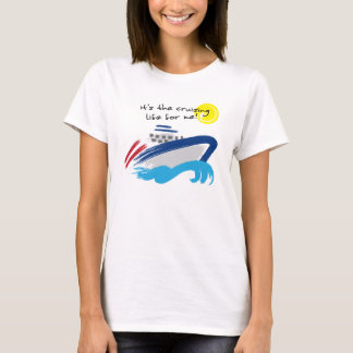 Cruising Life Ladies Baby Doll (Fitted) T-Shirt