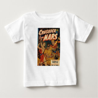 Crusader from Mars Baby T-Shirt
