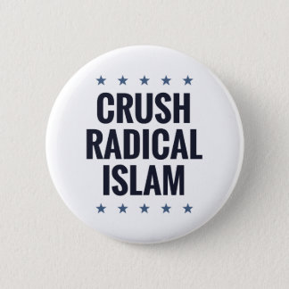 Crush Radical Islam 6 Cm Round Badge