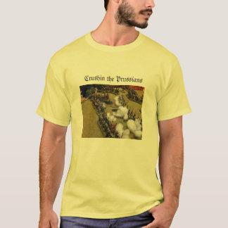 Crushin the Prussians T-Shirt