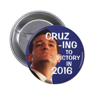 Cruz-ing to victory 6 cm round badge
