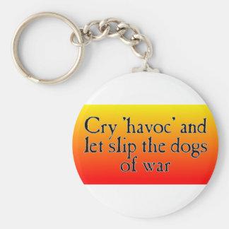 Cry Havoc Key Ring
