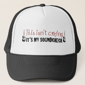 Crying sound check trucker hat