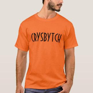 CRYSBYTCH T-Shirt