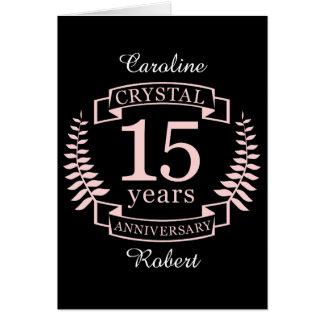 Crystal wedding anniversary 15 years card