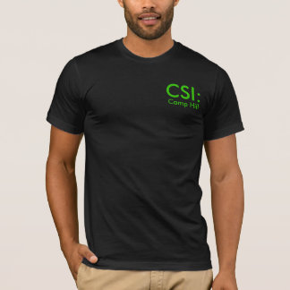 CSI:, Camp Hill T-Shirt