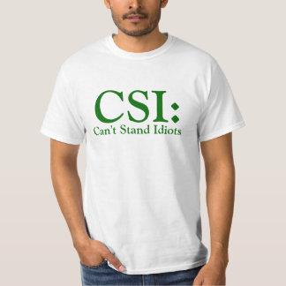 CSI Can't Stand Idiots Light Apparel T-Shirt