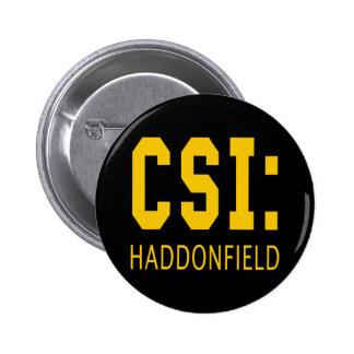 CSI: Haddonfield IL Products 6 Cm Round Badge