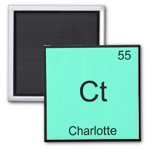 Ct - Charlotte Funny Element Chemistry T-Shirt Magnet