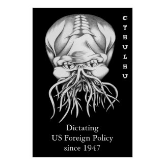 Cthulhu: Dictating US Foreign Policy since 1947 Print