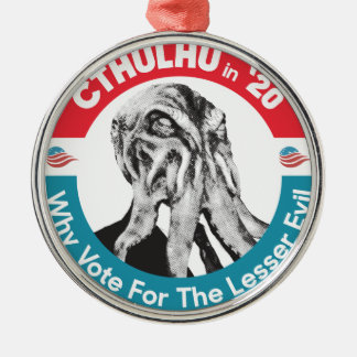 Cthulhu for President in '20 Metal Ornament
