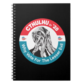 Cthulhu for President in '20 Notebook