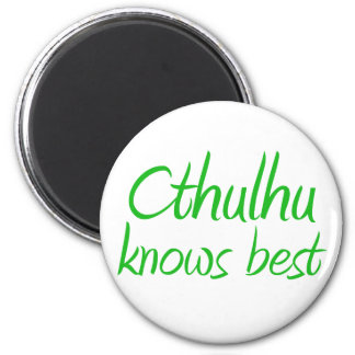 Cthulhu Knows Best Magnet