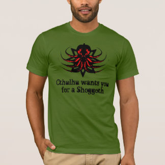 Cthulhu Shirt - Cthulhu Wants You For A Shoggoth