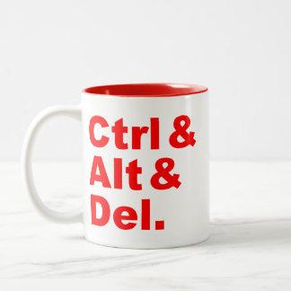Ctrl & Alt & Del Mug