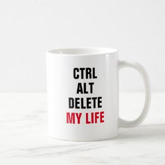 CTRL ALT DELETE MY LIFE BASIC WHITE MUG