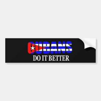 cubans do it better bumper sticker
