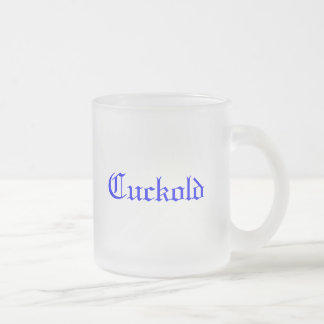 Cuckold Frosted Glass Coffee Mug