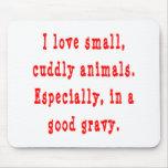 Cuddly Animals Good Gravy Mouse Pad