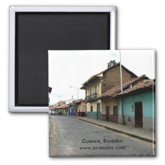 Cuenca, Ecuador Square Magnet