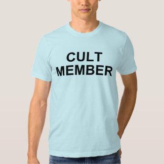 Cult Member Shirt