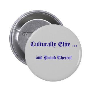 Culturally Elite Button Pin