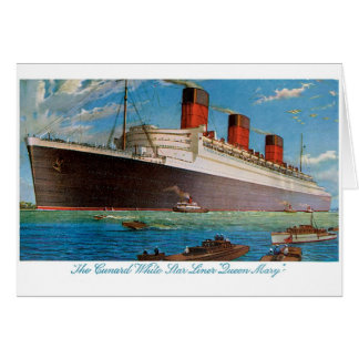Cunard White Star Line's Queen Mary Greeting Card