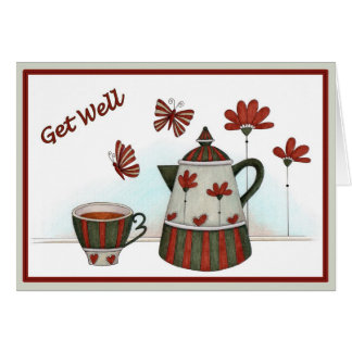 Cup and Pot - Get Well greeting card